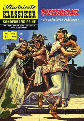 Quetzalcoatl – Die gefiederte Schlange von Alva,  Raúl, Friedrich,  Eckhard, Friedrich,  Eva, Llordén,  Demetrio