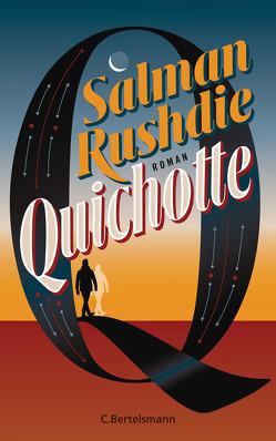 Quichotte von Herting,  Sabine, Rushdie,  Salman