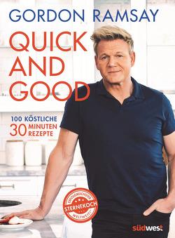 Quick and Good von Ramsay,  Gordon
