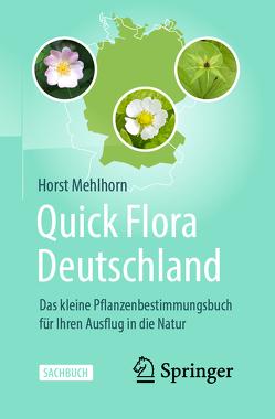 Quick Flora Deutschland von Mehlhorn,  Horst