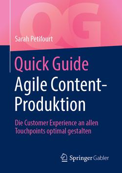 Quick Guide Agile Content-Produktion von Petifourt,  Sarah
