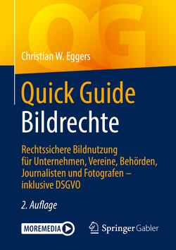 Quick Guide Bildrechte von Eggers,  Christian W.