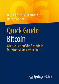 Quick Guide Bitcoin von Graf Adelmann v.A.,  Quirin, Sheeler,  Derek