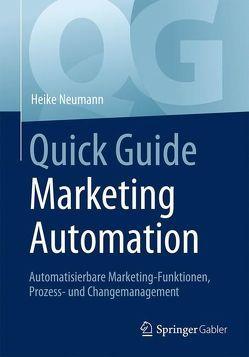 Quick Guide Marketing Automation von Neumann,  Heike