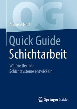Quick Guide Schichtarbeit von Hoff,  Andreas