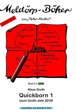 Quickborn 1 von Groth,  Klaus, Neuber (Aktualisator),  Peter, Neuber,  Peter, Schlüter (Cover-Grafik),  Manfred