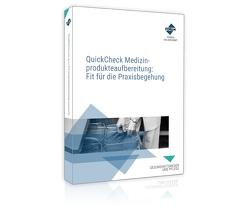 QuickCheck Medizinprodukteaufbereitung : Fit für die Praxisbegehung