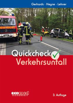 Quickcheck Verkehrsunfall von Gerhards,  Frank, Heyne,  Tim, Lehner,  Jürgen