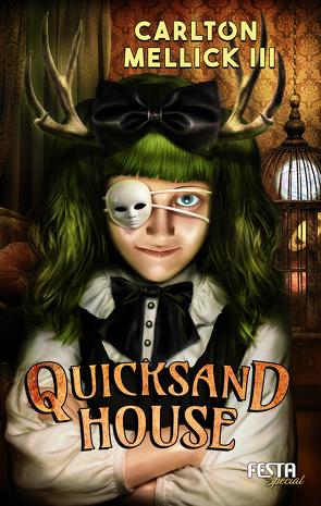 Quicksand House von Carlton,  Mellick III