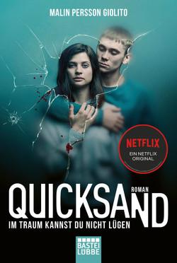 Quicksand: Im Traum kannst du nicht lügen von Alms,  Thorsten, Giolito,  Malin Persson