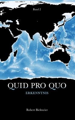 Quid Pro Quo von Bielmeier,  Robert