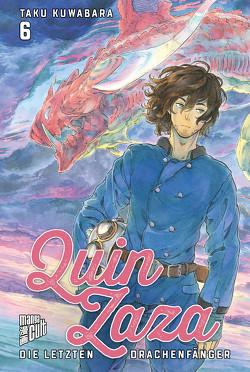 Quin Zaza – Die letzten Drachenfänger 6 von Kuwabara,  Taku, Wetherell,  Janine