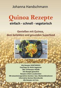 Quinoa Rezepte von Handschmann,  Johanna