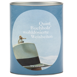 """Quint Buchholz Wohldosierte Weisheiten """"Leben"""""""