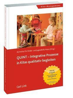 QUINT Integrative Prozesse in Kitas qualitativ begleiten