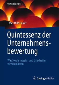 Quintessenz der Unternehmensbewertung von Hasler,  Peter Thilo