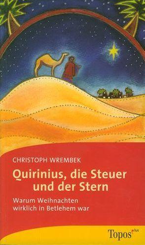 Quirinius, die Steuer und der Stern von Wrembek,  Christoph