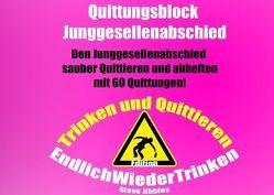 Quittungsblock Junggesellenabschied von Jibbles,  Steve