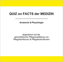 Quiz on Facts der Medizin / Anatomie & Physiologie von Rosenkranz,  Jürgen