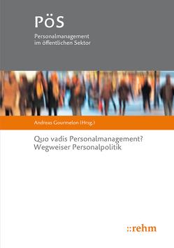 Quo vadis Personalmanagement? von Gourmelon,  Andreas
