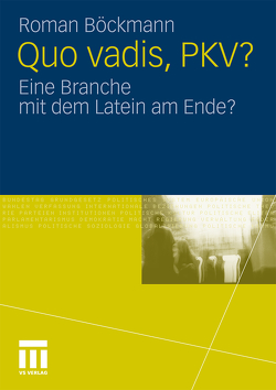 Quo vadis, PKV? von Böckmann,  Roman