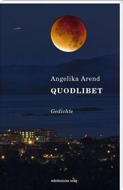 Quodlibet von Arend,  Angelika