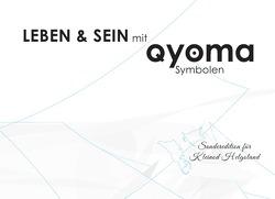 Qyoma – Geistiges Heilen und Heilsymbole. Texte, die weiter führen / Leben und Sein mit Qyoma-Symbolen von Unger,  Oliver