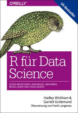 R für Data Science von Grolemund,  Garrett, Langenau,  Frank, Wickham,  Hadley