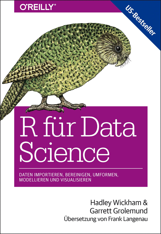 R für Data Science von Grolemund, Garrett, Langenau, Frank ...