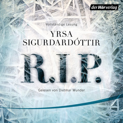 R.I.P. von Sigurdardóttir,  Yrsa, Wolff,  Anika, Wunder,  Dietmar