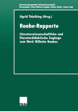 Raabe-Rapporte von Thielking,  Sigrid