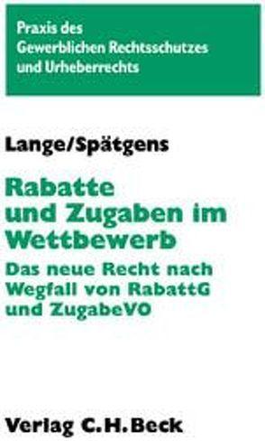 Rabatte und Zugaben im Wettbewerb von Lange,  Knut Werner, Spätgens,  Klaus