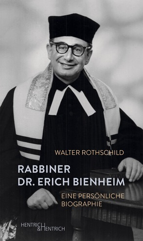 Rabbiner Dr. Erich Bienheim von Rothschild,  Walter