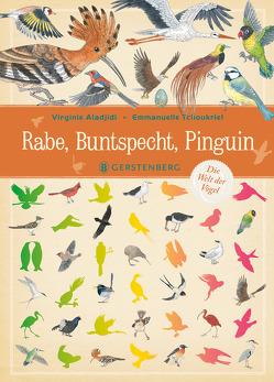 Rabe, Buntspecht, Pinguin von Aladjidi,  Virginie, Panzacchi,  Cornelia, Tchoukriel,  Emmanuelle