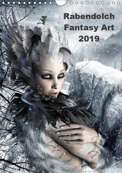 Rabendolch Fantasy Art / 2019 (Wandkalender 2019 DIN A4 hoch) von Rabendolch,  .