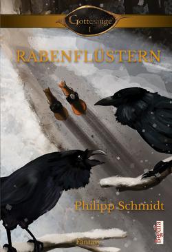 Rabenflüstern von Schmidt,  Philipp