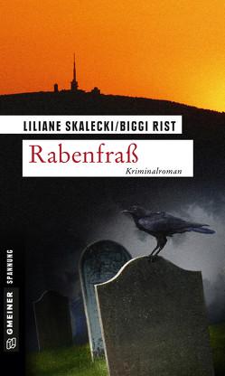 Rabenfraß von Rist,  Biggi, Skalecki,  Liliane