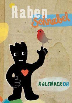 Rabenschnabel Kalender 2008 von Boxberg,  Achim von, Budde,  Nadia, Ehninger,  Elke, Hoppek,  Boris, moki, Negrelli