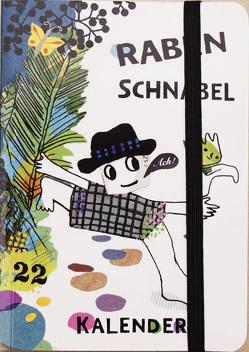 Rabenschnabel Kalender 2022 von von Boxberg,  achim