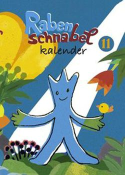 Rabenschnabel Kalender von Akkordeon,  Pètrus, Budde,  Nadia, Ehninger,  Elke, von Boxberg,  achim