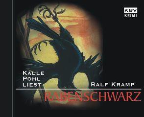 Rabenschwarz von Kramp,  Ralf, Pohl,  Kalle