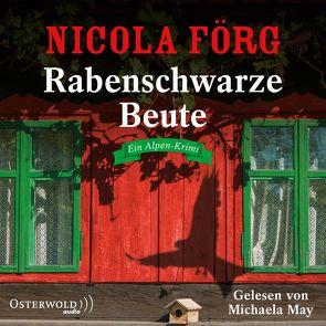Rabenschwarze Beute von Förg,  Nicola, May,  Michaela