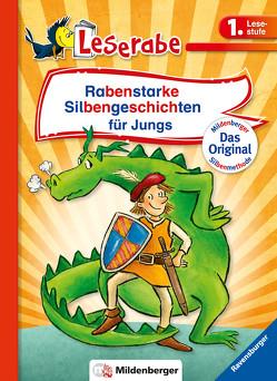 Rabenstarke Silbengeschichten für Jungs von Antoni,  Birgit, Leopé, Ondracek,  Claudia, Reider,  Katja
