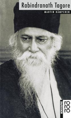 Rabindranath Tagore von Kämpchen,  Martin