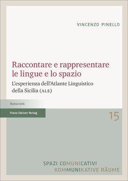Raccontare e rappresentare le lingue e lo spazio von Pinello,  Vincenzo