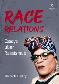 Race Relations von Dudley,  Dr. Michaela
