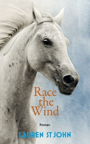 Race the Wind von Renfer,  Christoph, St John,  Lauren
