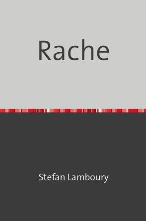 Rache von Lamboury,  Stefan