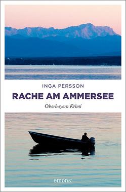 Rache am Ammersee von Persson,  Inga