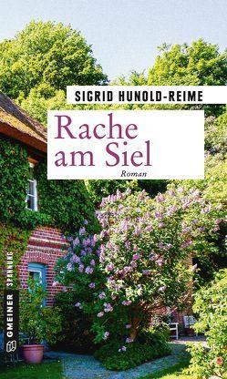Rache am Siel von Hunold-Reime,  Sigrid